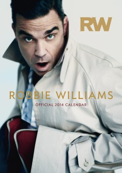 47287_RobbieWilliams_A3_Cal-2014.indd